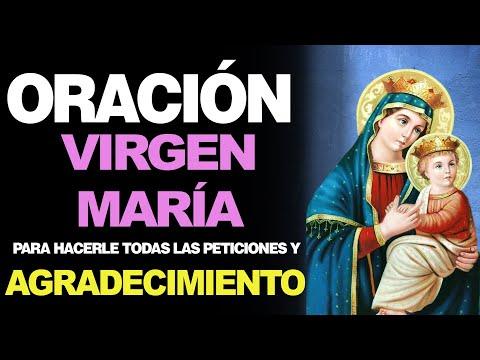 🙏 Oración de PETICIONES Y AGRADECIMIENTO a la Virgen María 🙇