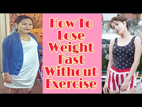 How To Lose Weight Fast Without Exercise In A Month/Paano Pumayat ng Mabilis
