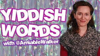 Learn Popular Yiddish Words with Amy Walker!