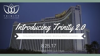 Introducing Trinity 2.0 - ANMA Convention 2017