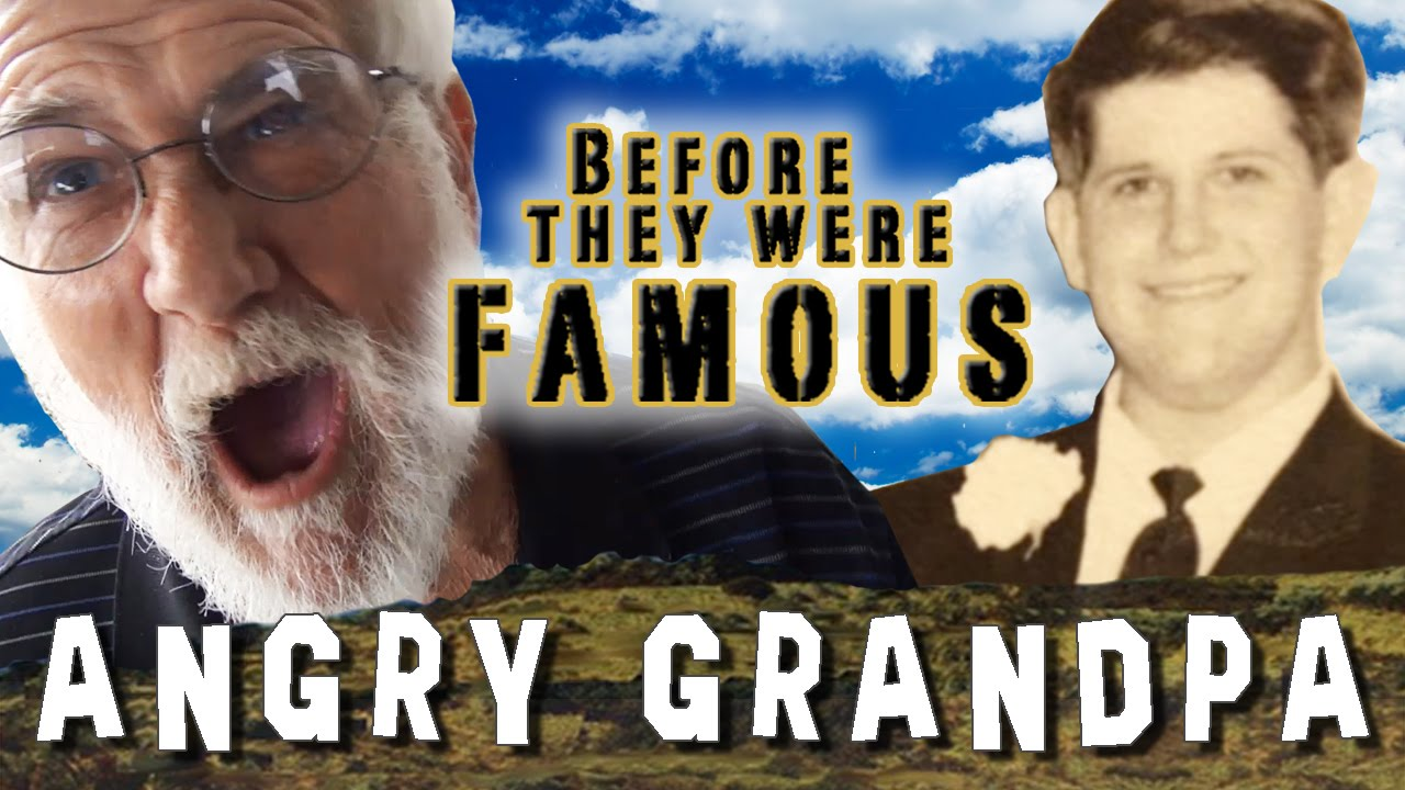 ANGRY GRANDPA - Before They Were Famous