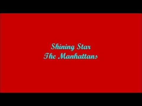 Shining Star (Brillante Estrella) - The Manhattans (Lyrics - Letra)