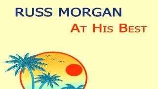 Russ Morgan - Cruisin