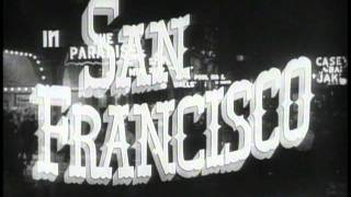 SAN FRANCISCO (Theatrical Trailer 1936)