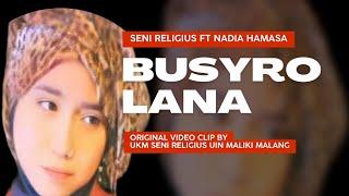 Hamasa - Nadia Mahfuzah - Seni Religius _ Busyrolana (cover Sholawat Kontemporer)