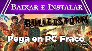 Como Baixar e Instalar Bulletstorm PC Completo 2018
