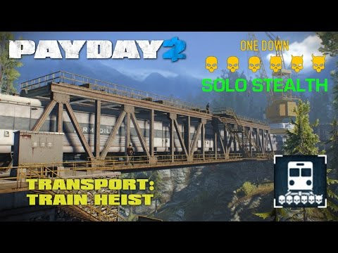 Payday 2 - Transport: Train Heist - Solo Stealth on One Down