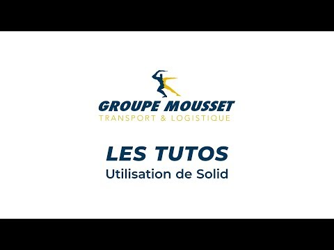 Groupe Mousset : Tuto Solid
