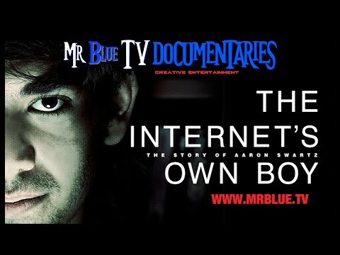 The Internet's Own Boy {Aaron Swartz Story} | Documentary | Mr Blue TV