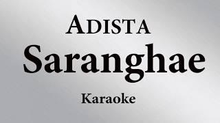 ADISTA - SARANGHAE // KARAOKE POP INDONESIA TANPA VOKAL // LIRIK