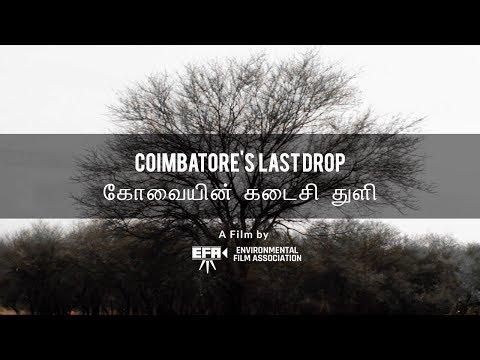 Coimbatore's Last Drop (A Short Documentary)