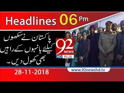 News Headlines 06:00 PM | 28 Nov 2018 | 92NewsHD
