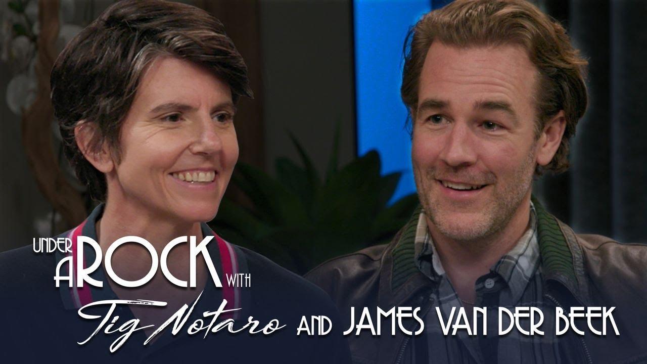 Under A Rock with Tig Notaro: James Van Der Beek