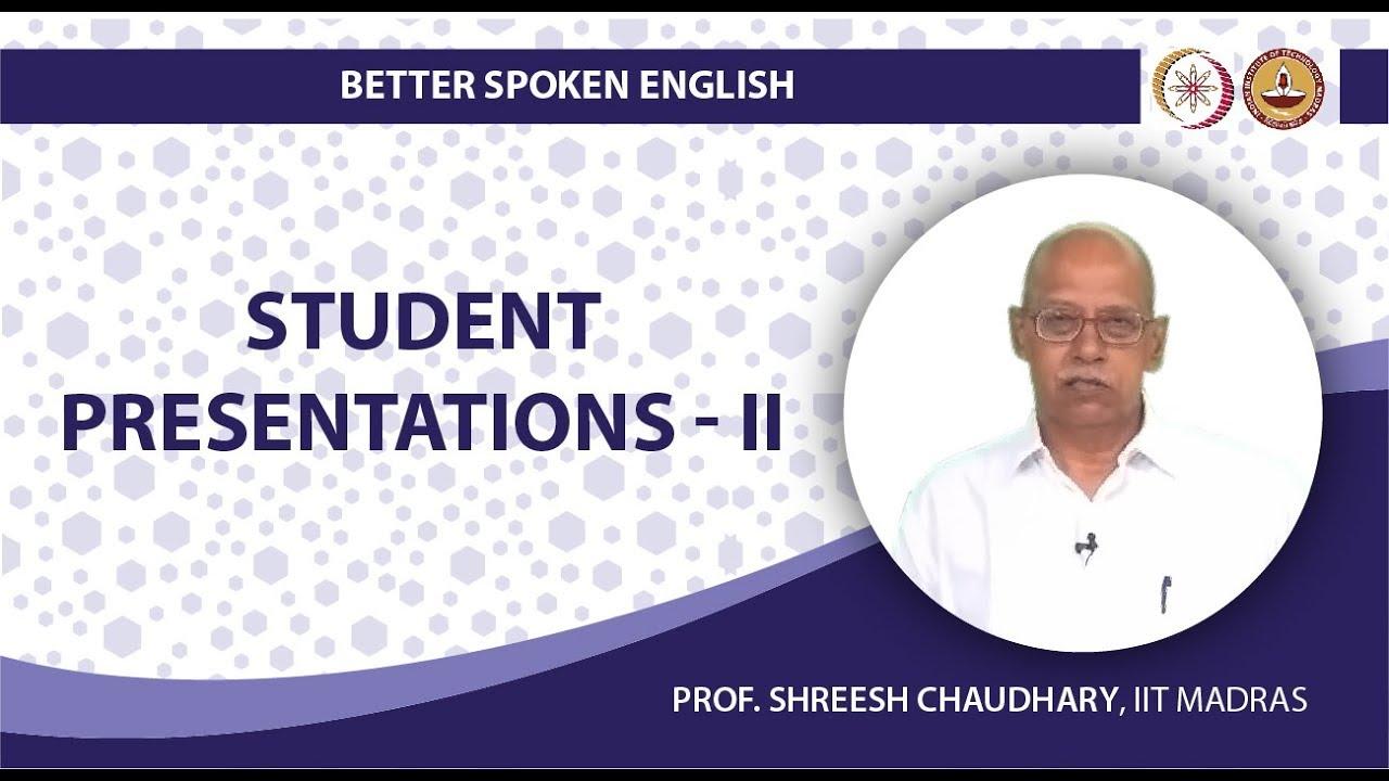 Student Presentations II