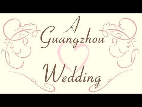 A Guangzhou Wedding