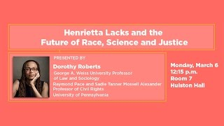 Henrietta Lacks and the Future of Race, Science, and Justice