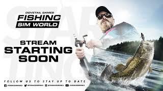 Fishing Sim World First Look Live Stream