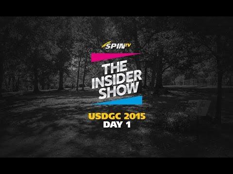 The Insider Show - USDGC 2015 Day 1