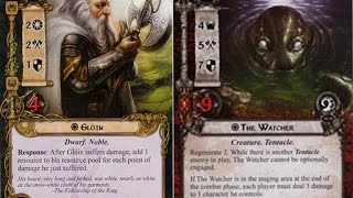 Lord of the Rings LCG - Gloin resource engine vs The Watcher in the Water
