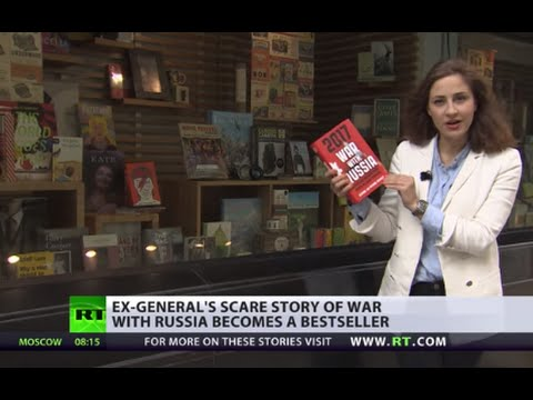 '2017: War With Russia' Ex-NATO chief's fictional story of nuclear war becomes bestseller