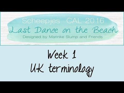 Week 1 UK - Last dance on the beach - Scheepjes CAL 2016 (English / UK Terminology)
