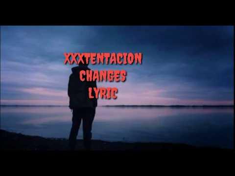 XXXTENTACION - CANGES (LYRIC)