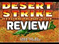 Desert Strike: Return To The Gulf Review (SNES)