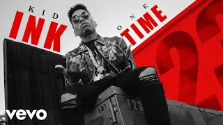 Kid Ink - One Time (Audio)