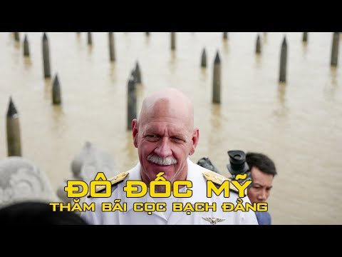 Đô đốc Mỹ Scott H. Swift nói gì khi thăm bãi cọc Bạch Đằng?