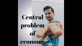 (unit-1)Central problems of economy(video no 3)
