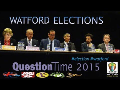 Watford Election Battle Conservatives Labour LibDems UKIP Green Party #GE2015 Full Video