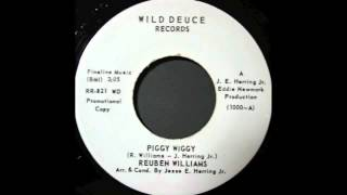 REUBEN WILLIAMS - PIGGY WIGGY