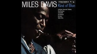 Miles Davis - Kind of Blue (1959) - [Best Jazz Records]