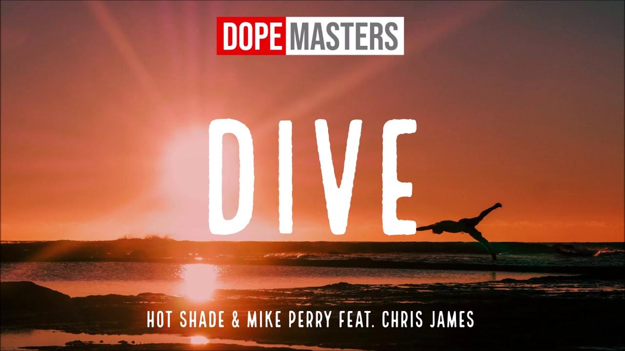 Arti Terjemahan Lirik Lagu Hot Shade & Mike Perry - Dive