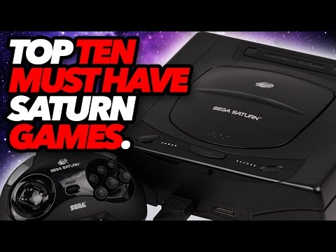 Top Ten Must Have Saturn Games