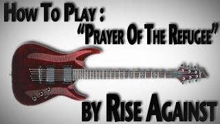 "How to Play ""Prayer of The Refugee"" by Rise Against"