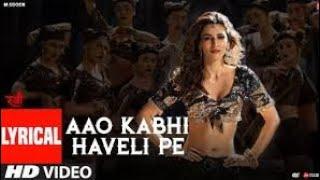 Aao Kabhi Haveli Pe Video With Lyrics | STREE | Kriti Sanon | Badshah,Nikhita ...#sorts#32trading
