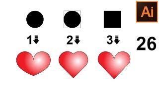 How to Draw a Heart 💖 Как нарисовать сердце ❤ 3 способа. Красивое сердце. Урок 26.Adobe Illustrator💕