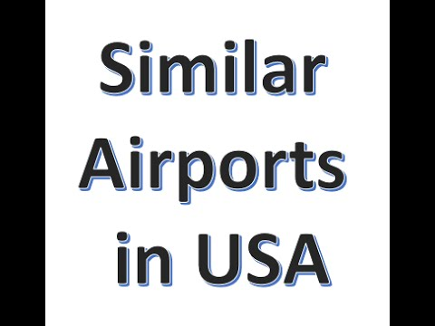 Similar airport names in USA but different airport codes