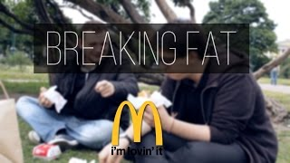Breaking Fat: McDonald