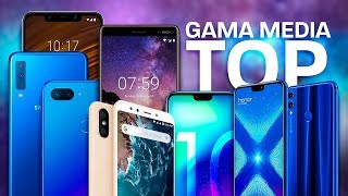 MEJORES teléfonos GAMA MEDIA 2018