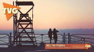 Bill Withers - Grandma