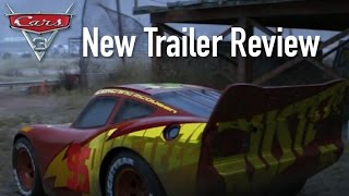 Cars 3 New Extended Trailer/Sneak Peek - Review, Breakdown & Speculation