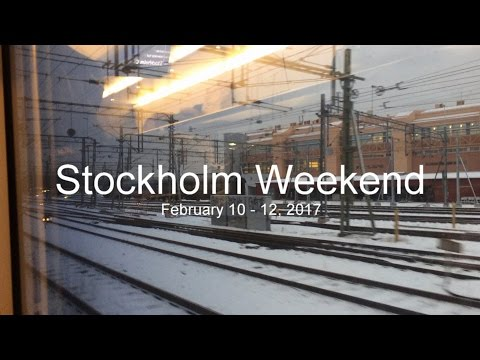 Stockholm Weekend, February 10 - 12, 2017