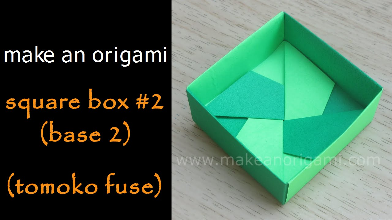 Make An Orgami Square Box 2 Base Tomoko Fuse Youtube Hexagon Instructions