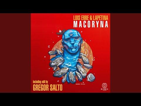Macoryna (Gregor Salto Extended Edit)