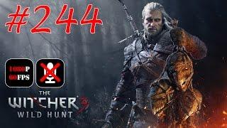 The Witcher 3: Wild Hunt #244 - Великий Побег