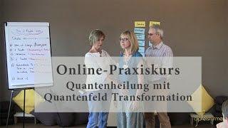 Praxiskurs Quantenheilung lernen - Anleitung Quantenheilung und 2 Punkt Methode - Selbstanwendung