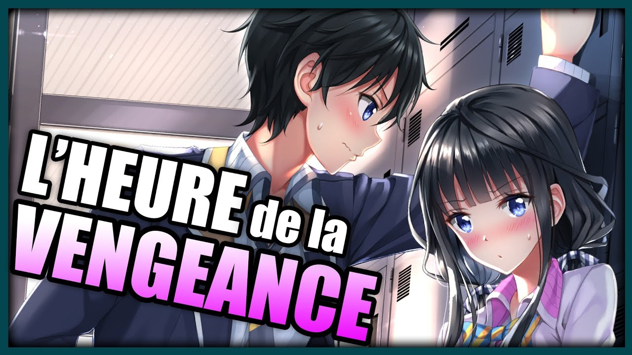 Cette FILLE va tomber AMOUREUSE de MOI ! - Masamune-kun's Revenge | Manga Corp