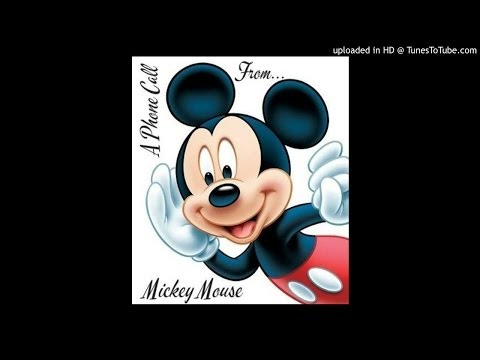 A Phone Call From Mickey Mouse